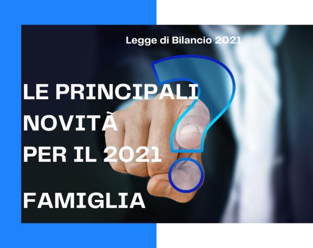 Legge di Bilancio 2021 - Famiglia